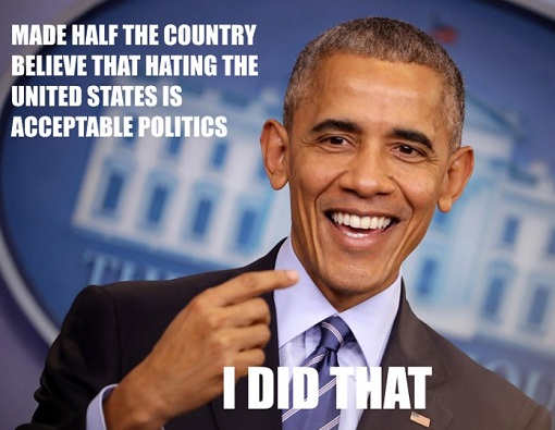 obama more than half the country believe hating us is good politics i did that