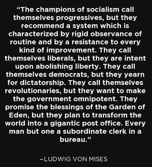 socialism is cancer call themselves progressives people are subordinate ludwig von mises