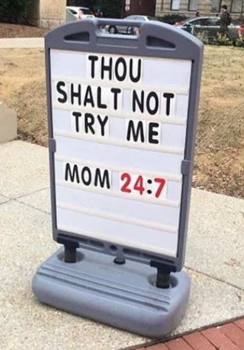 though shall not try me mom 24 7 church sign