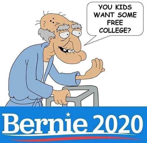 you kids want some free college bernie 2020 old man