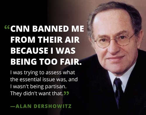 alan dershowitz cnn banned me for being too fair on russian investigation