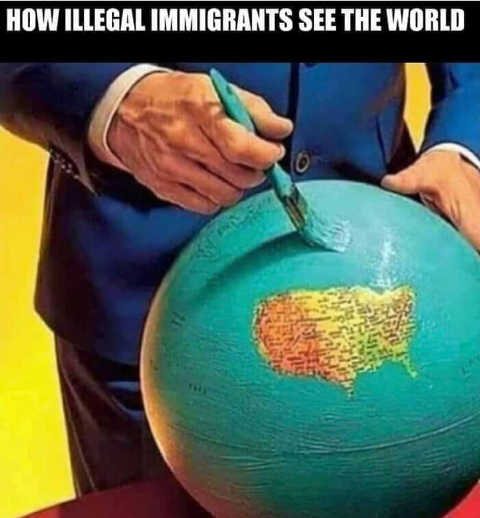 how illegal immigrants see the world globe usa