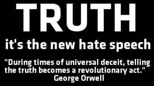 truth-its-new-hate-speech-george-orwell-during-times-of-universal-deceipt