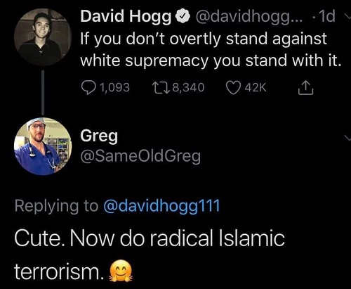 tweet david hogg if you dont stand overtly against white supremacy you are for it now do radical islamic terrorism