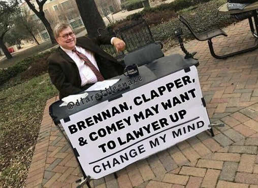 barr change my mind clapper brennan comey may want to lawyer up