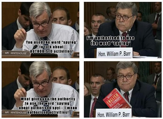 barr you used the word spying what authorized you english dictionary