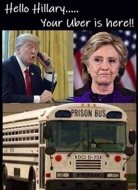 hello hillary uber is here prison bus trump