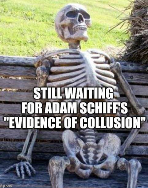 skeleton still waiting for adam schiffs evidence of collusion