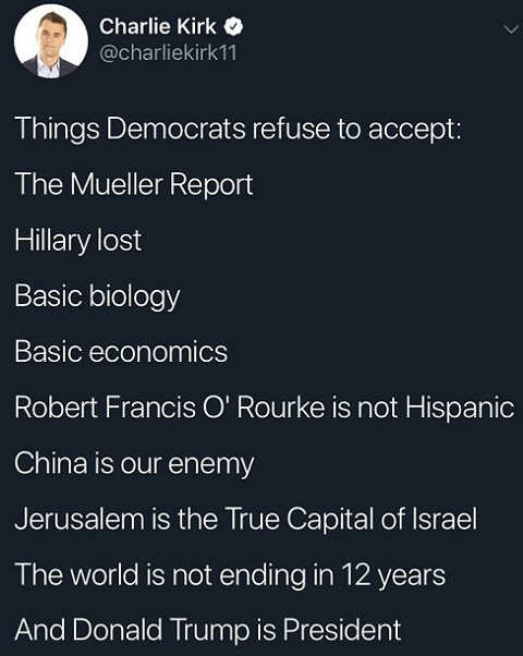 tweet things dems refuse to accept hillary lost mueller report basic economics world is not ending trump president