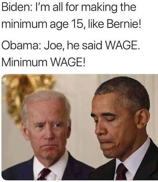 biden im all for making minimum wage 15 like bernie obama said wage