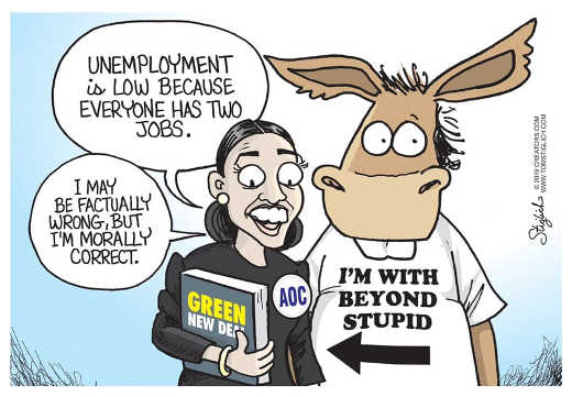 democrats im with beyond stupid aoc ocasio cortez factually wrong morally correct unemployment low 2 jobs