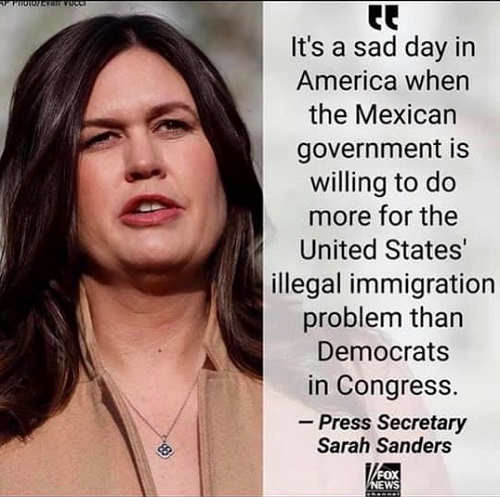 quote sarah sanders sad day when mexican government do more for immigration than us congress