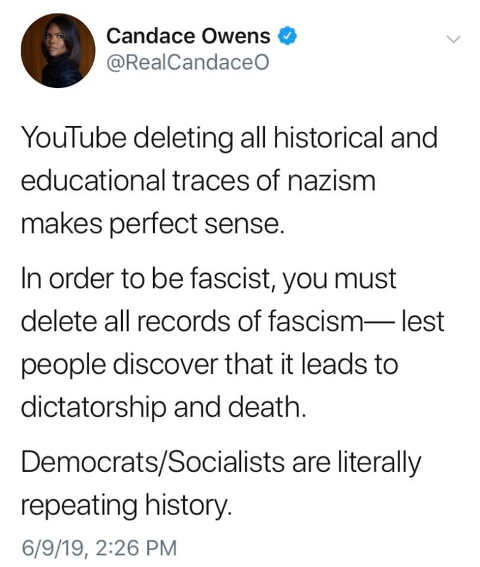 tweet candace owens youtube deleting all historical education traces of nazism delete all records of fascism