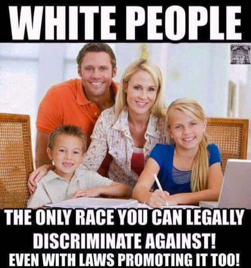 white people the only race you can legally discriminate against