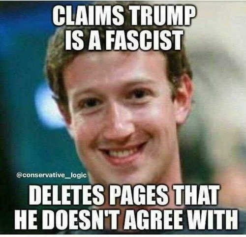 zuckerberg says trump is fascist deletes pages he doesnt agree with