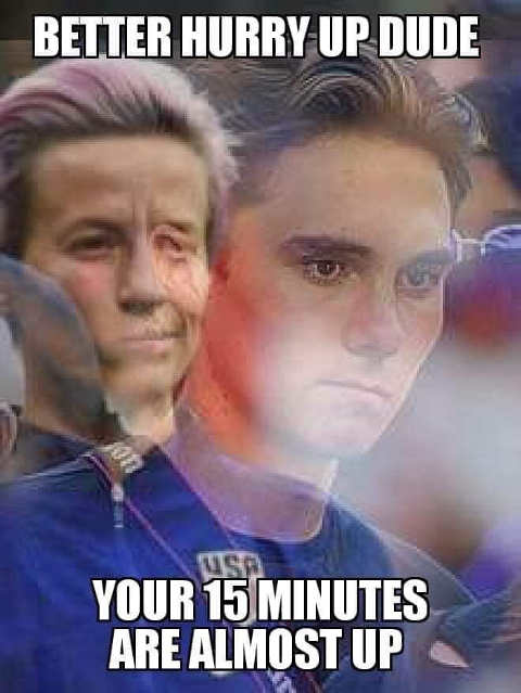 better hurry up rapinoe your 15 minutes almost up hogg