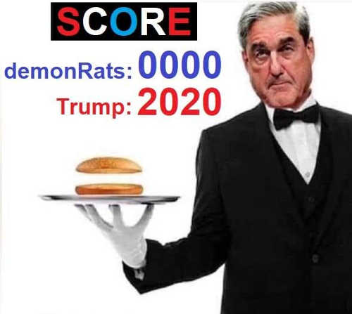 demonrats 0 trump 2020 mueller nothing burger
