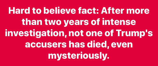 hard to believe fast investigations of trump no one mysteriously died