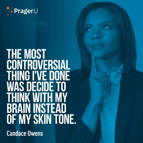 quote candace owens most controversial thing ive done think with brain instead of skin tone