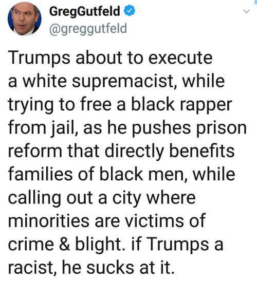 tweet greg gutfield trump sucks at being a racist