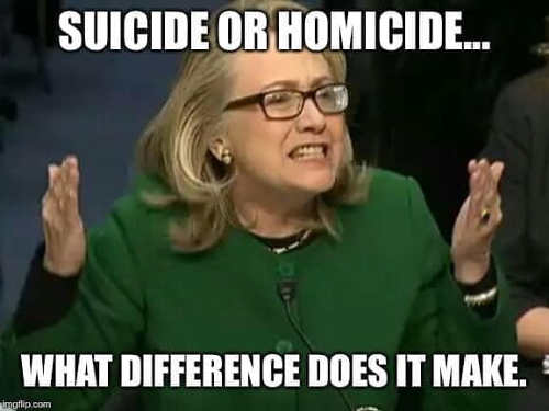 hillary clinton murder suicide at this point what difference does it make