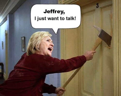 jeffrey its hillary just want to talk shining axe