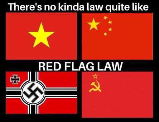 no kind of law quite like red flag law soviet chinese nazi flag