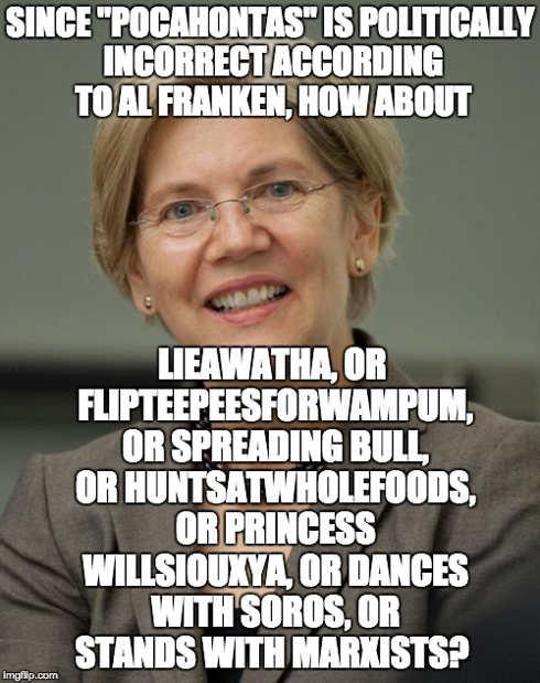 elizabeth warren pocahontas politically incorrect liewawatha spreading bull dances with soros