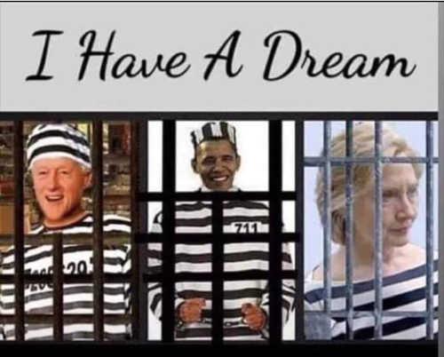 i have a dream bill hillary clinton obama in prison