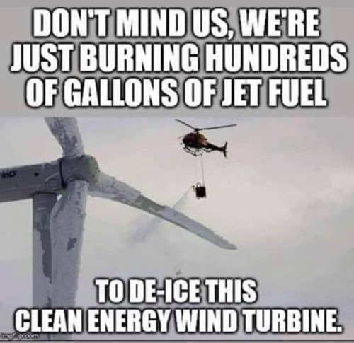 just burning hundreds gallons jet fuel to de icde clean energy wind turbine helicopter