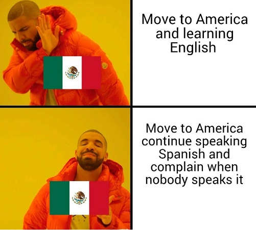 move to america not learn english complain people wont speak spanish