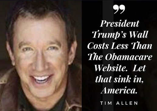 quote tim allen trumps wall costs less than obamacare website