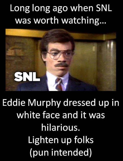 remember eddie murphy dressed up in white face on snl lighten up folks
