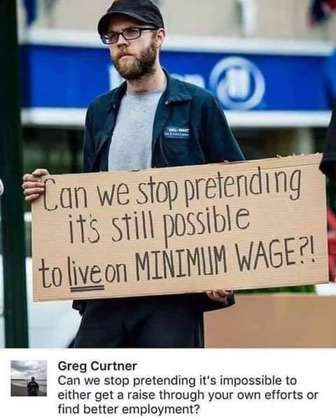 tweet can we stop pretending live on minimum wage not impossible to get raise or find better employment