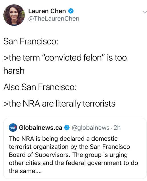 tweet san francisco convicted felon too harsh also nra literally terrorists