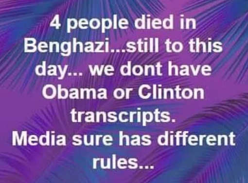 4 people died in benghazi still dont have hillary clinton obama transcript media different rules