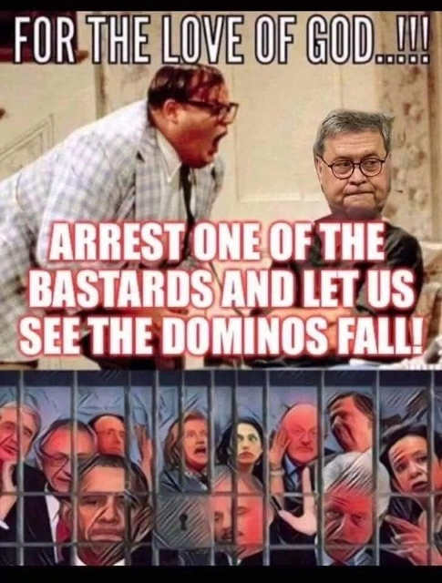 ag barr for love of god arrest someone clapper brennan obama clinton
