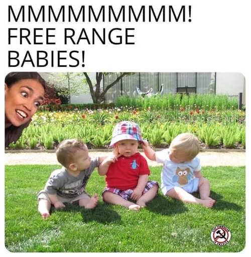 aoc ocasio cortez mmm free range babies