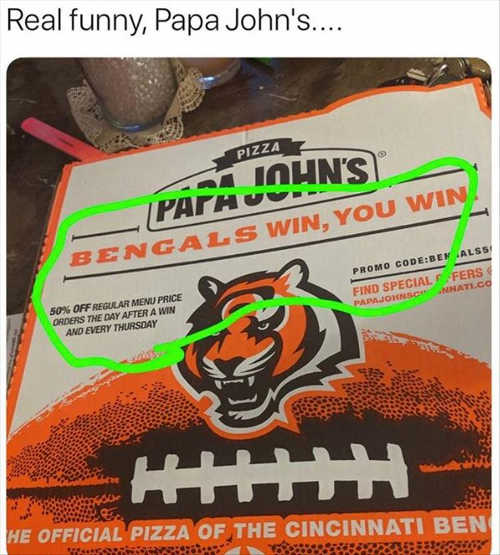bengals win you win very funny papa johns
