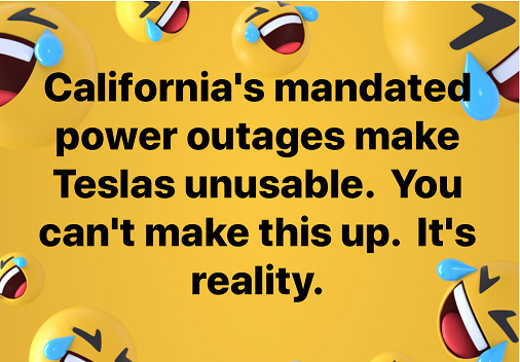 california mandated power outages make teslas unusable cant make this stuff up