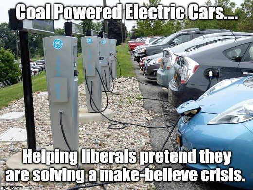 coal powered electric cars helping liberals pretend they are helping solve make believe crisis