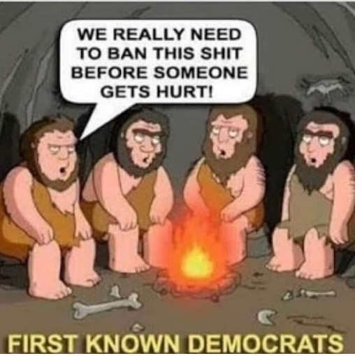 first known democrats we really need to ban fire before someone gets hurt