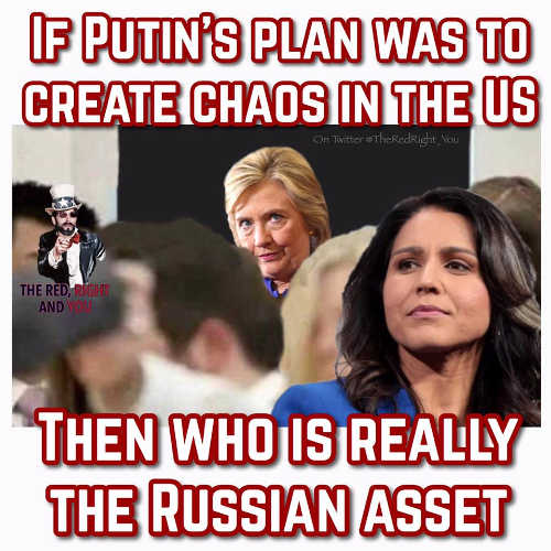 if putins plan create chaos in us who is really russian agent hillary or tulsi gabbard