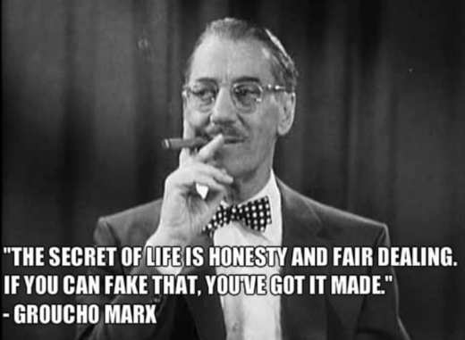 quote groucho marx secret of life is honesty and fair dealings