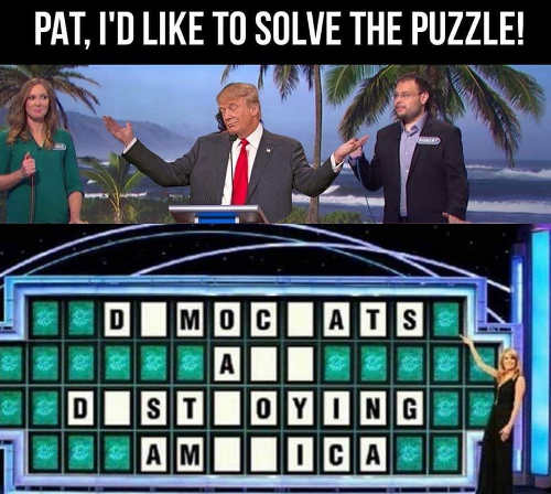 trump wheel of fortune democrats are destroying america