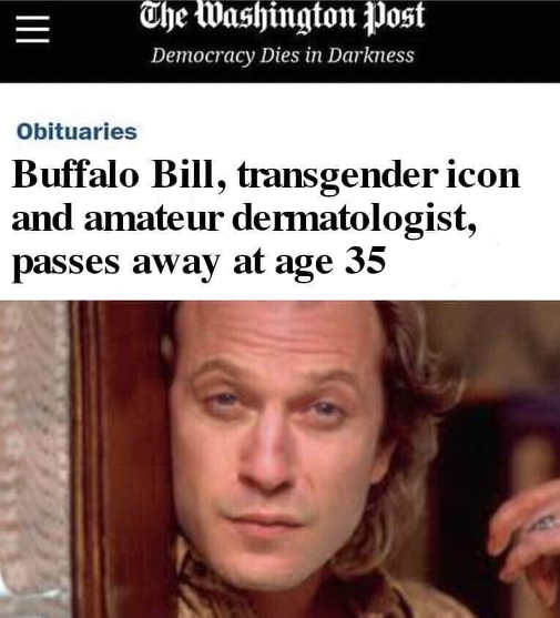 washington post headline buffalo bill transgender icon amateur dermotologist