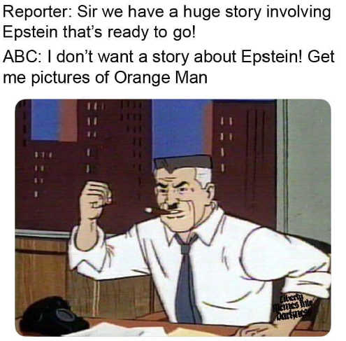 abc have huge story epstein editor dont care get me pictures orange man