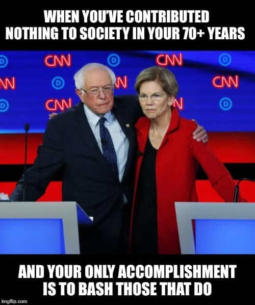 bernie sanders elizabeth warren when youve contributed nothing in your 70+ years but bash people who have