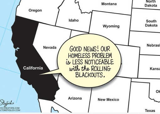 california good news with rolling blackouts homeless less noticeable