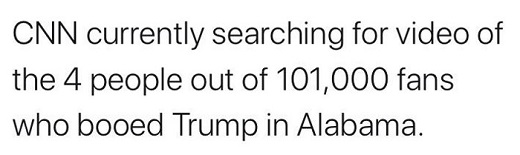 cnn currently searching for 4 people who booed trump out of 101000 fans alabama